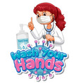 wash your hands poster design with doctor wearing vector image