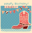 cowboy happy birthday card with cowboy shoe child vector image vector image