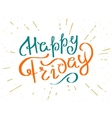 Happy friday vector image vector image