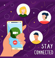 stay connected on social media phone app vector image vector image