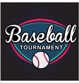 sport baseball tournament image vector image