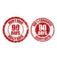 money back guarantee 90 days rubber stamp inprint vector image