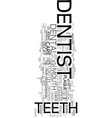 yes you have to go to the dentist text word cloud vector image vector image