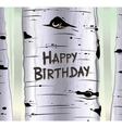 Birch tree card with carved text Happy birthday vector image vector image