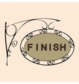 finish text on vintage street sign vector image vector image