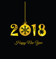 happy new year 2018 on black vector image vector image