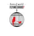 animal world flying birds bird cage background ve vector image vector image