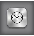 Clock icon - metal app button vector image vector image