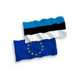 flags estonia and european union on a white vector image vector image