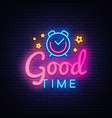 good time neon sign time design vector image