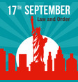 law and order 17 september background flat style vector image