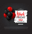 black friday sale background with balloons modern vector image vector image