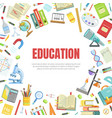 education banner template with school supplies and vector image