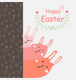happy easter day greeting card with cute bunny vector image