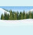 winter snowy mountain hill green fir tree forest vector image