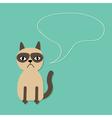 Cute sad grumpy siamese cat and speech bubble vector image