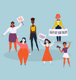 women protest with stop and no signsdemostrants vector image