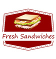 Fresh Sandwiches vector image vector image
