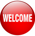 welcome red round gel isolated push button vector image vector image