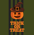 trick or treat sign halloween poster pumpkin hat vector image vector image