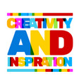 multicolor creativity and inspiration business vector image vector image