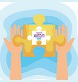 world autism day with hands and puzzle piece vector image vector image