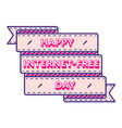 happy internet-free day greeting emblem vector image vector image