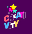 creativity broken text colored rainbow with star vector image