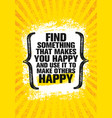 find something that makes you happy and use it to vector image
