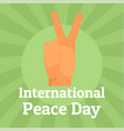 international peace day hand sign background flat vector image vector image