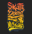 skate board typography t-shirt graphics vector image vector image