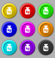 Weight icon sign symbol on nine round colourful vector image vector image