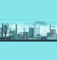industrial landscape background industry vector image