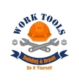 Work tools emblem Repair building sign vector image vector image