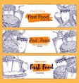 fast food sketch banners vector image vector image