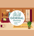 general cleaning apartment vector image vector image