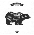 inspiration quote hipster design label - Bear vector image vector image