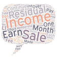 Residual Income Can Be Your Key To Wealth text vector image vector image