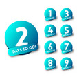 days to go countdown vector image vector image