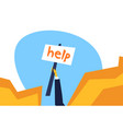 human hand holding help placard mountain cliff vector image vector image