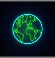 planet earth neon sign shiny planet earth vector image vector image