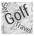 Golf Accessories for Frequent Fliers Word Cloud vector image vector image