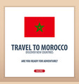 travel to morocco discover and explore new vector image