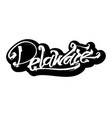 delaware sticker modern calligraphy hand vector image vector image