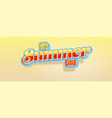 it is summer time volumetric glossy retro text vector image vector image
