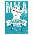 mma championship typography vintage grunge poster vector image