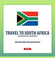 travel to south africa discover and explore new vector image vector image