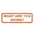 What Are You Doing Question Rubber Stamp vector image