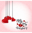 be my valentines love heart background vector image