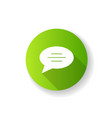 chat bubble green flat design long shadow glyph vector image vector image